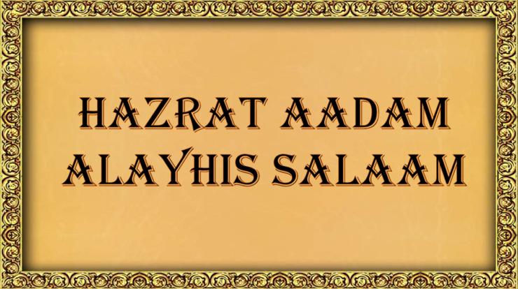 Hazrta Aadam alayhis